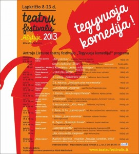 Teatrų festivalis Alytuje TEGYVUOJA KOMEDIJA